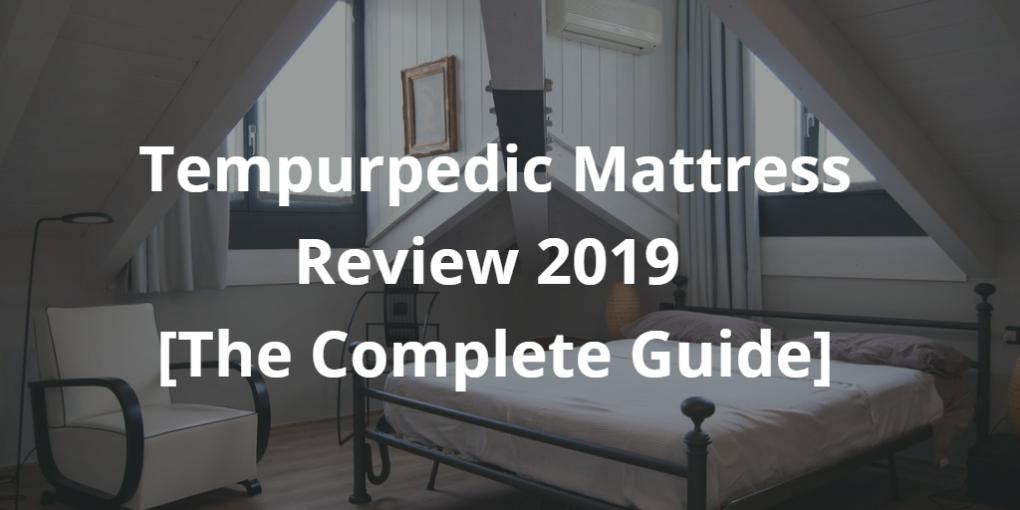 Tempurpedic Mattress Review