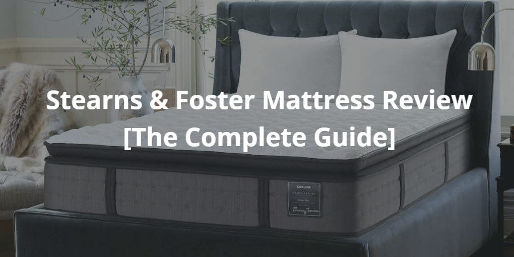 Stearns & Foster Mattress