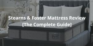 Stearns & Foster Mattress