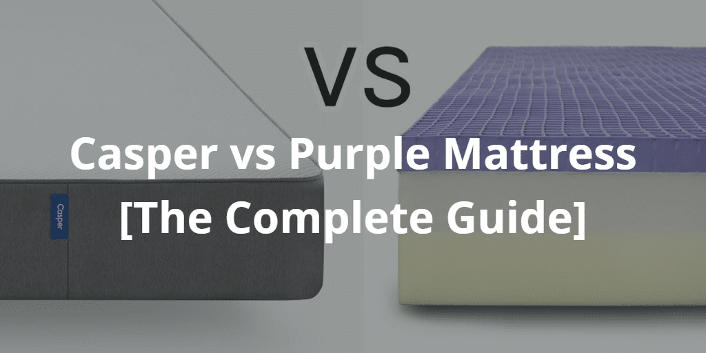 Casper vs Purple
