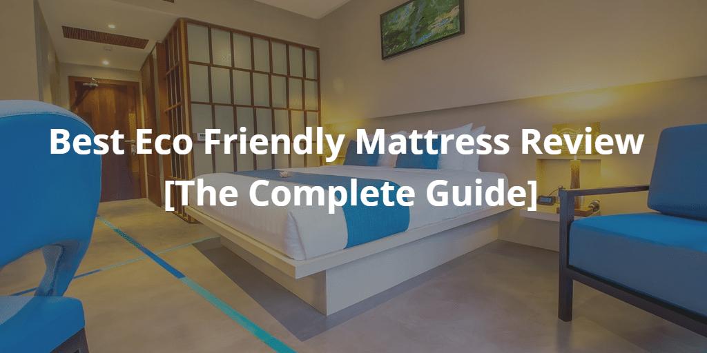 eco friendly mattress