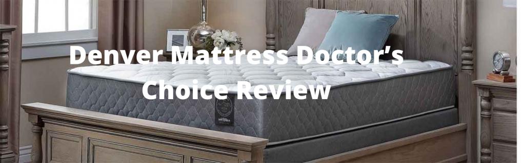 Denver Mattress Doctor's Choice