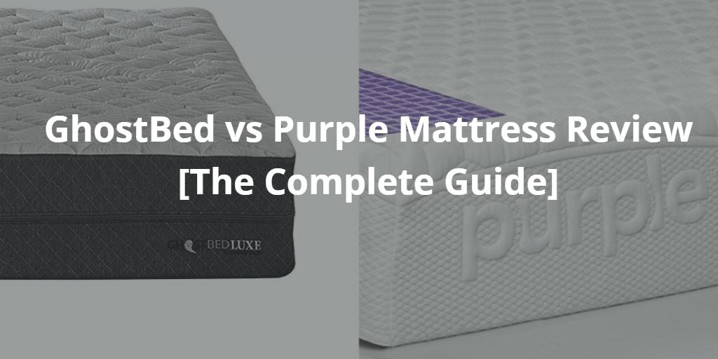 GhostBed vs Purple