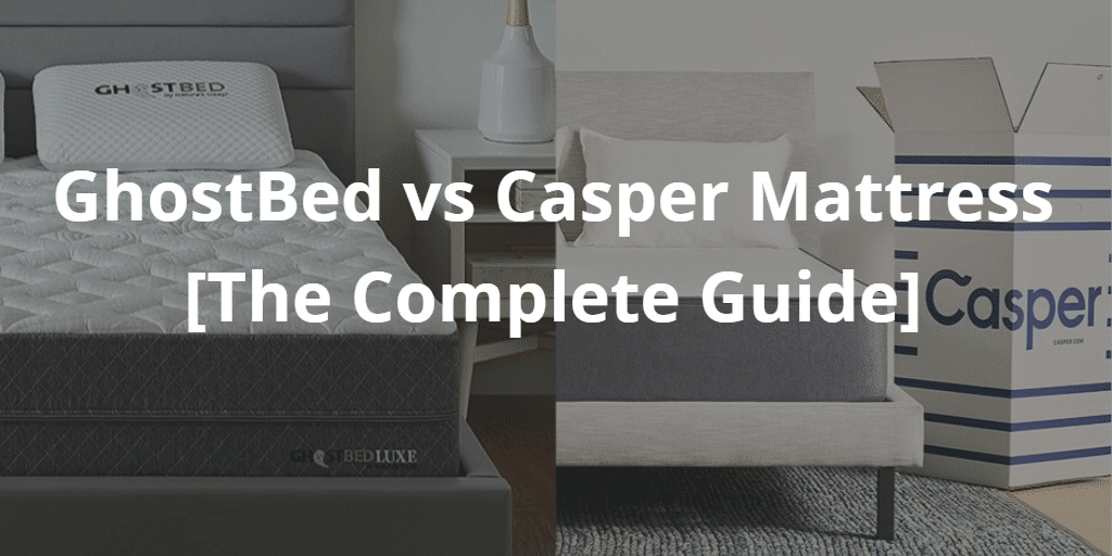 GhostBed vs Casper
