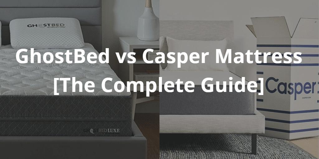 GhostBed vs Casper