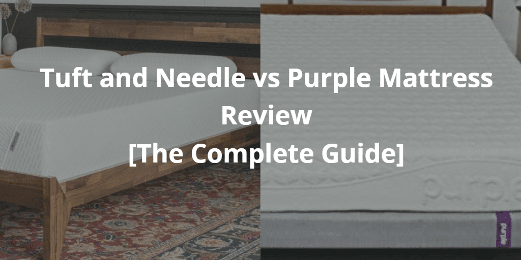 Tuft and Needle vs Purple