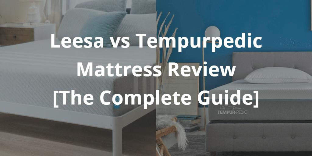 Leesa vs tempurpedic