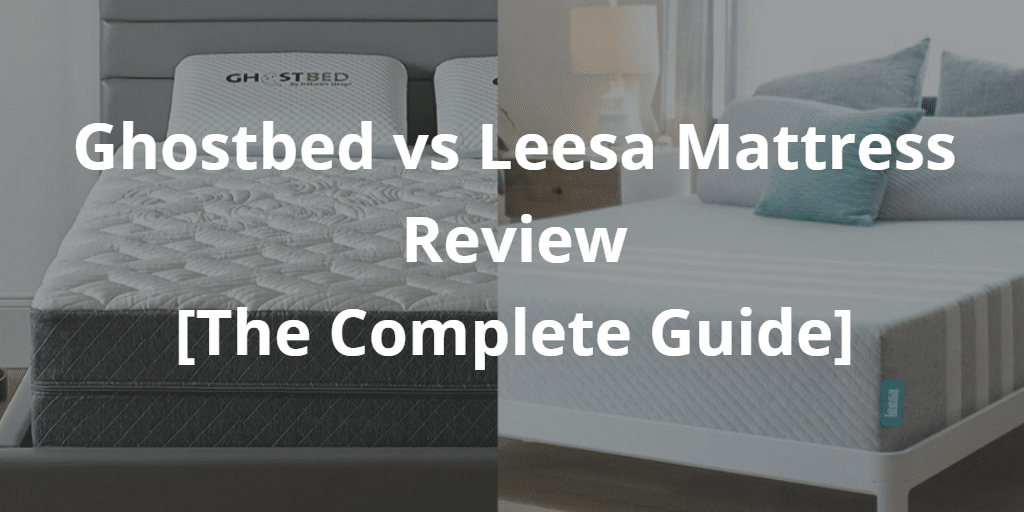 Ghostbed vs Leesa